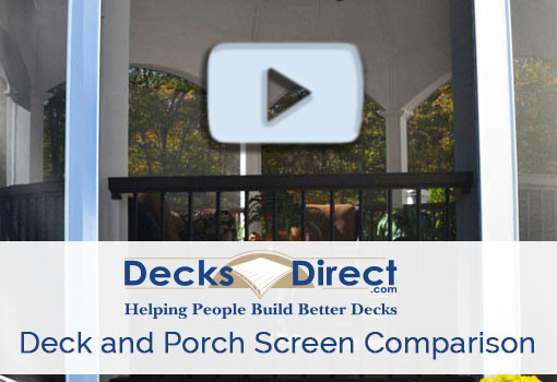 Deck and Porch Screen Comparison