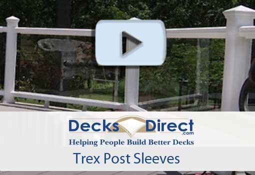 Trex Post Sleeves video
