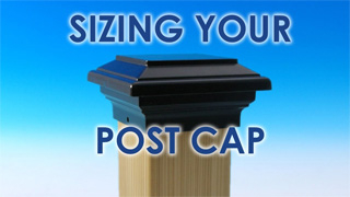 Sizing Your Post Cap