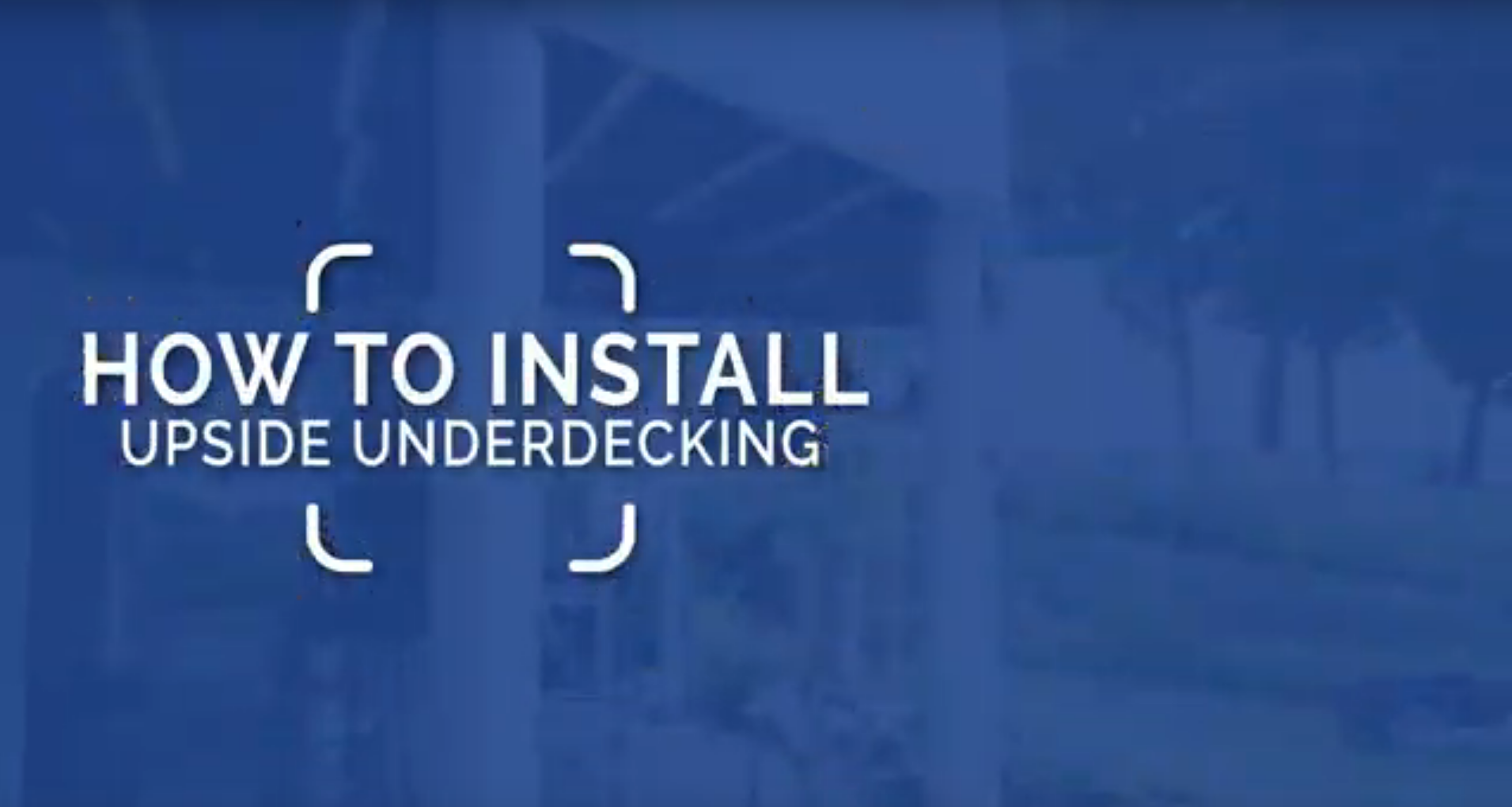 Learn How to Install UpSide Deck Ceiling