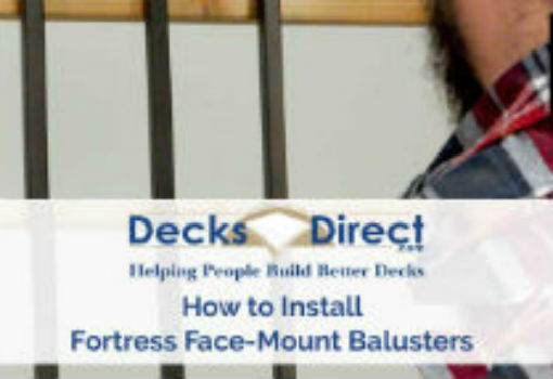 How to Install Fortress Face-Mount Balusters