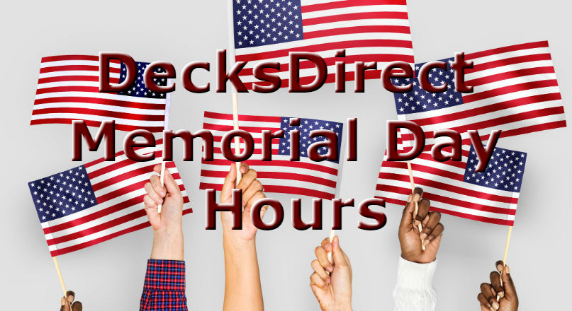 DecksDirect Showroom Hours for Memorial Day Weekend 2019
