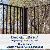 How to install Westbury Tuscany Aluminum Deck Railing